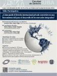 Taller participativo: ¿Cómo puede el Derecho internacional privado convertirse en una herramienta útil para el desarrollo de los mercados integrados?